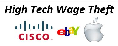 High Tech Wage Theft